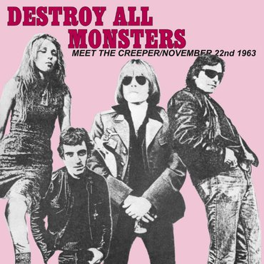 "DESTROY ALL MONSTERS – Nov. 22 b/w Meet The Creeper 7"" (RSD 2019 PINK Vinyl, Limited 500) - NEW"