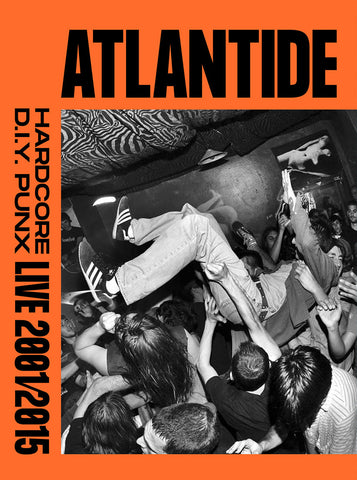 ATLANTIDE HARDCORE D.I.Y. PUNX LIVE 2001/2015 - NEW