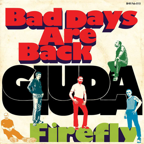 "Giuda -Bad Days Are Back / Firefly (7"", Single) - NEW"