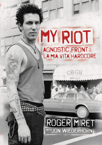 Roger Miret - My Riot: La Mia Vita Hardcore LIBRO Versione Italiana (Red Star Press)