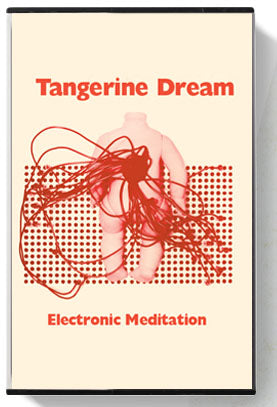 Tangerine Dream ‎- Electronic Meditation (Cass, Album) - NEW