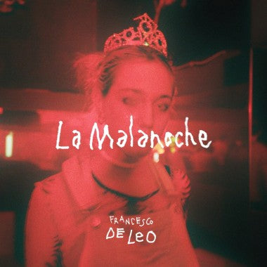 Francesco De Leo - La Malanoche (LP, Album) - NEW