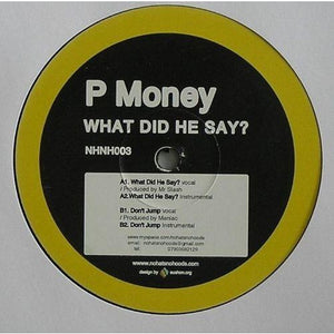 P Money - What Did He Say? 12""