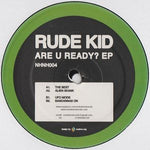 Rude Kid - Are You Ready 12""