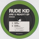 Rude Kid - Are You Ready 12