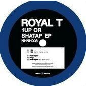 Royal T - 1 Up or Shatap EP 12""