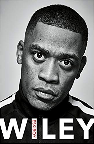 Signed copy of Wiley - Eskiboy (Autobiography) Hard Back Book