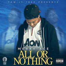 Merky Ace - All Or Nothing