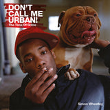 Don't Call Me Urban Signed Copy