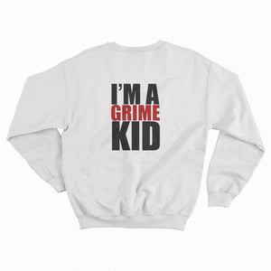 I'm A Grime Kid White Sweatshirt