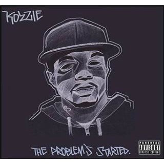 Kozzie - The Problems Started
