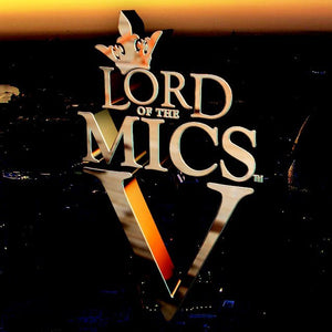 Lord of the Mics V
