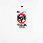 No Hats No Hoods White T Shirt