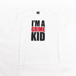 I'm A Grime Kid White T Shirt