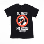 No Hats No Hoods Black T Shirt