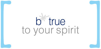 b*true to your spirit