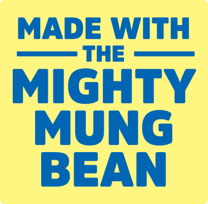 Made with the Mighty Mung Bean