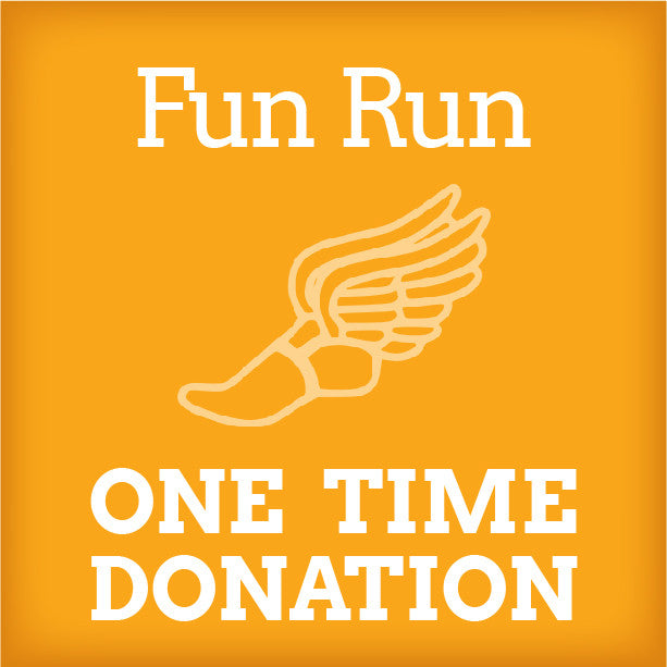 Fun Run One Time Donation