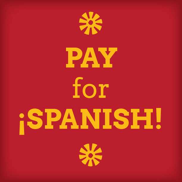 Pay for Spanish