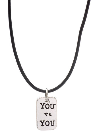 """YOU vs YOU"" Inspiration Necklace - Beyond The Medal"