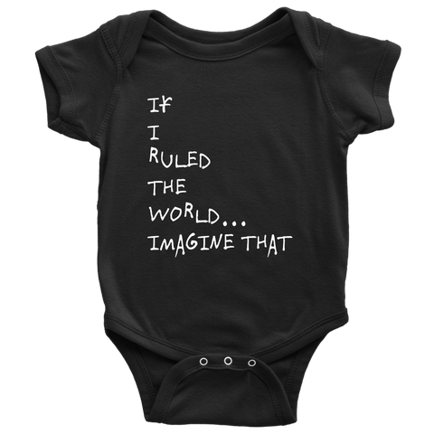 If I Ruled the World... Onesie