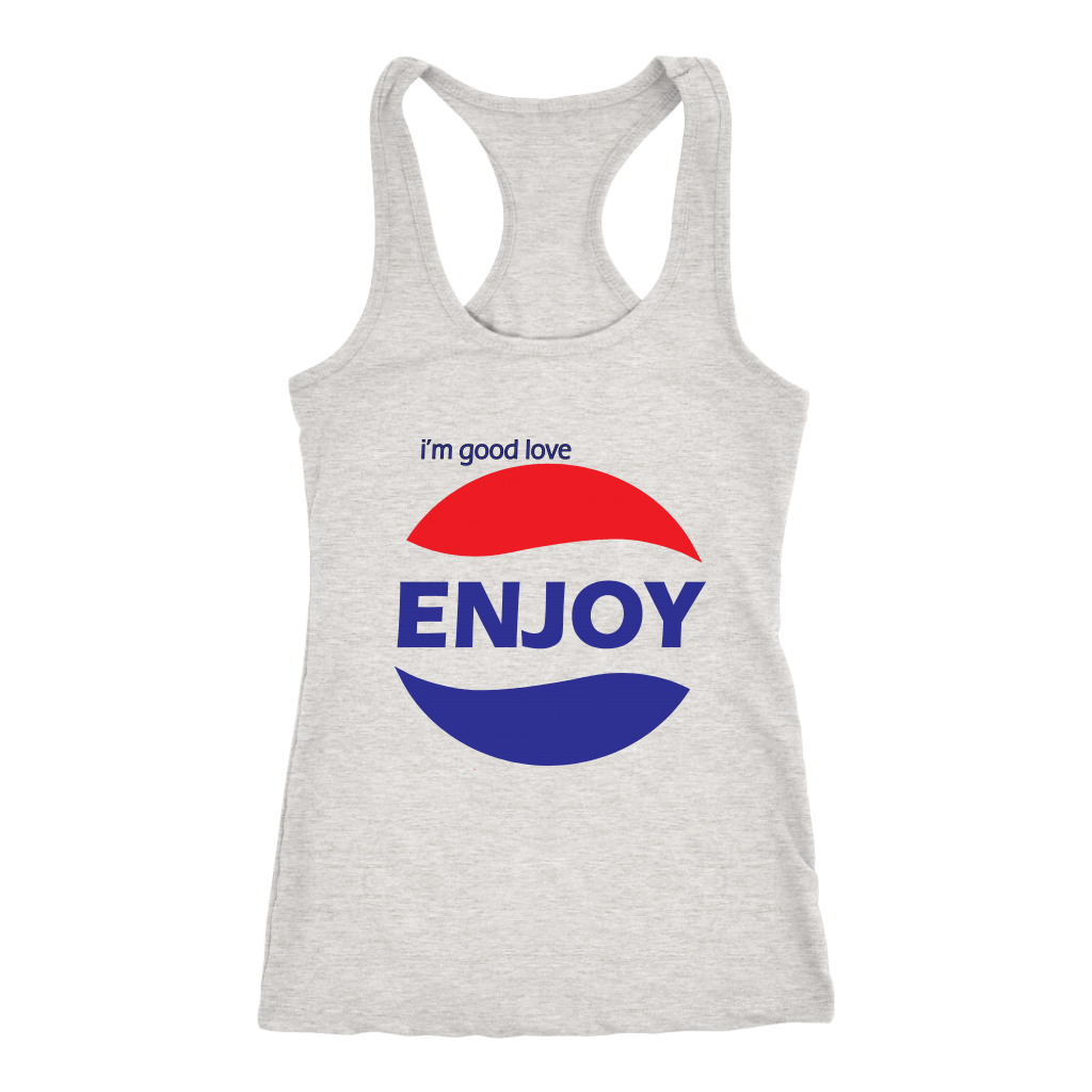 I'm Good Love Enjoy - Women's Tank