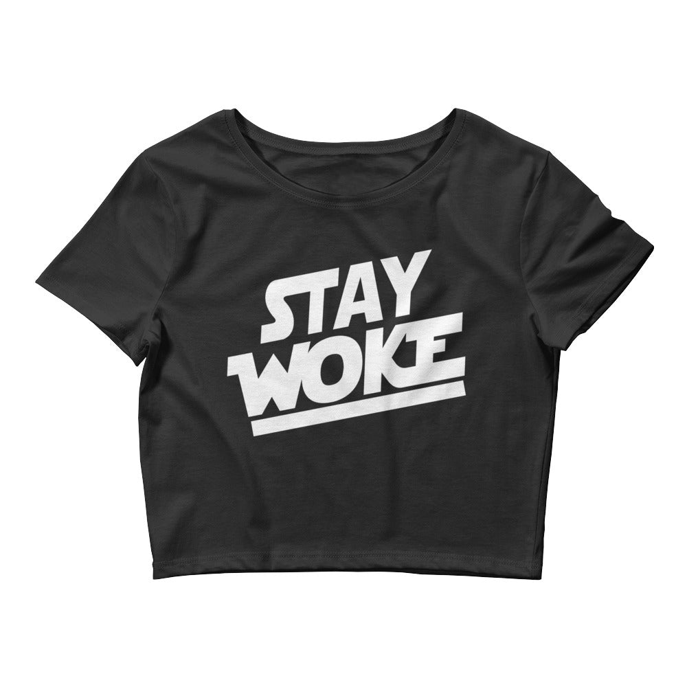 Stay Woke - Crop Top