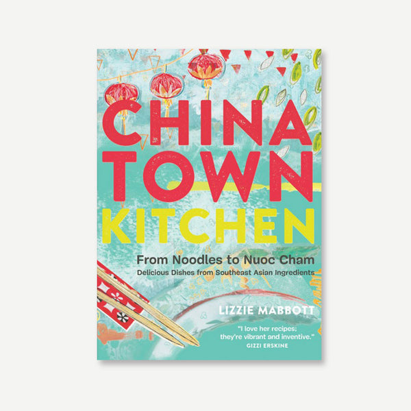 Chinatown Kitchen: Recipes from the Asian Supermarket