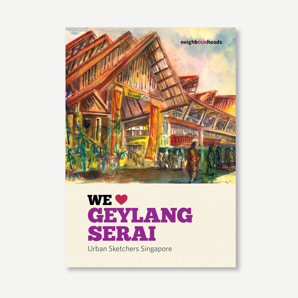 Our Neighbourhoods: We Love Geylang Serai - SCENE SHANG