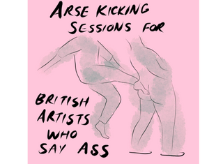 Arse Kicking Session for British Artists Who Say Ass (2020)