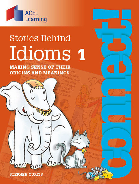 Connect: Stories Behind Idioms 1