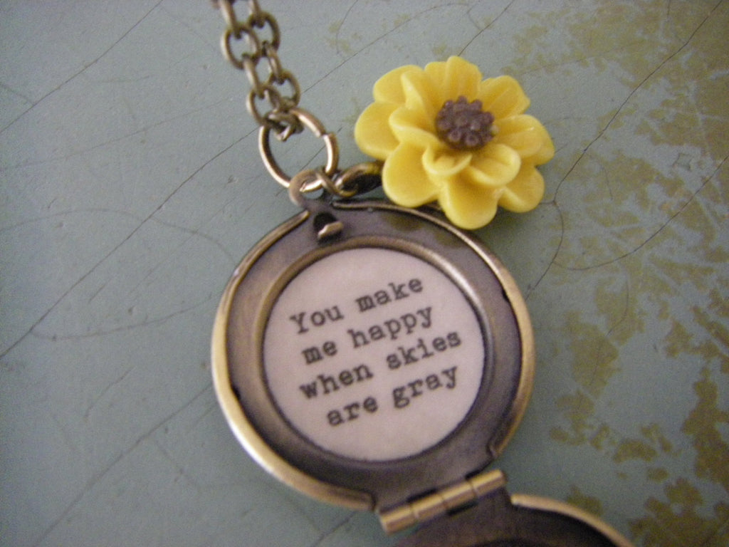 Locket Necklace you make me happy when skies are gray gift for her sunflower yellow daisy locket