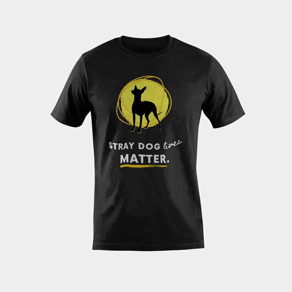T-Shirt | Stray Dog Lives Matter