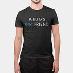 T-Shirt | Dog's Best Friend