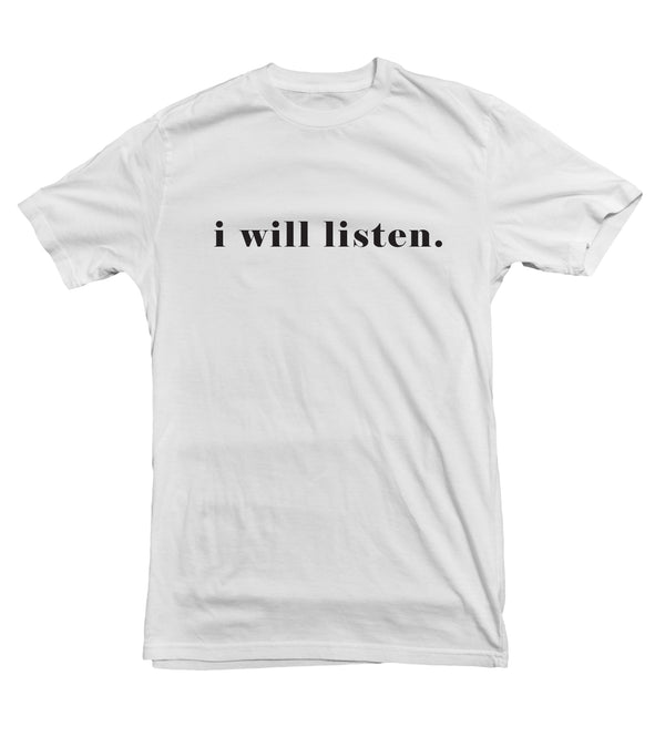 I Will Listen - Women's Cotton Tee