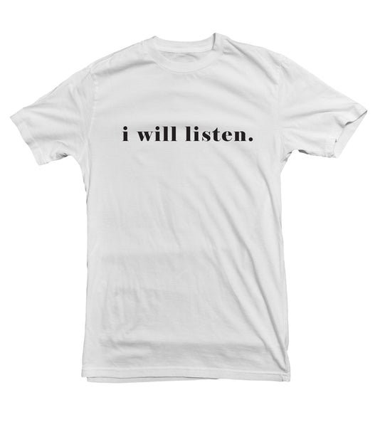 I Will Listen TeeTees|Wearable Therapy|Tokii|Fashion|Women's Clothing|Men's Clothing|Stand Up|Speak Up|Mental Health|Awearness|Stop the Stigma