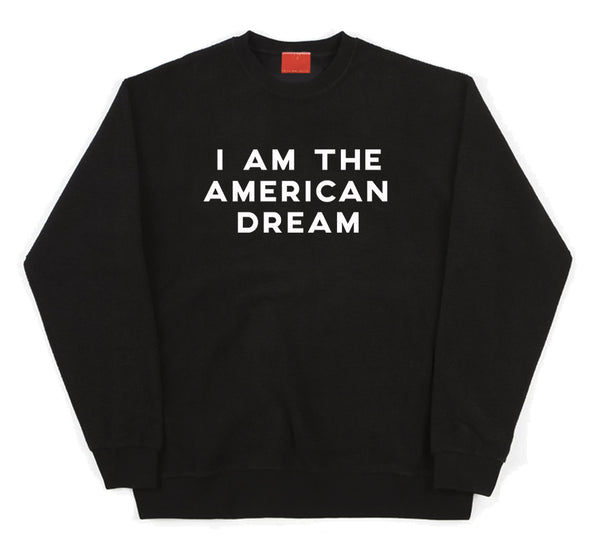 I Am The American Dream Sweater