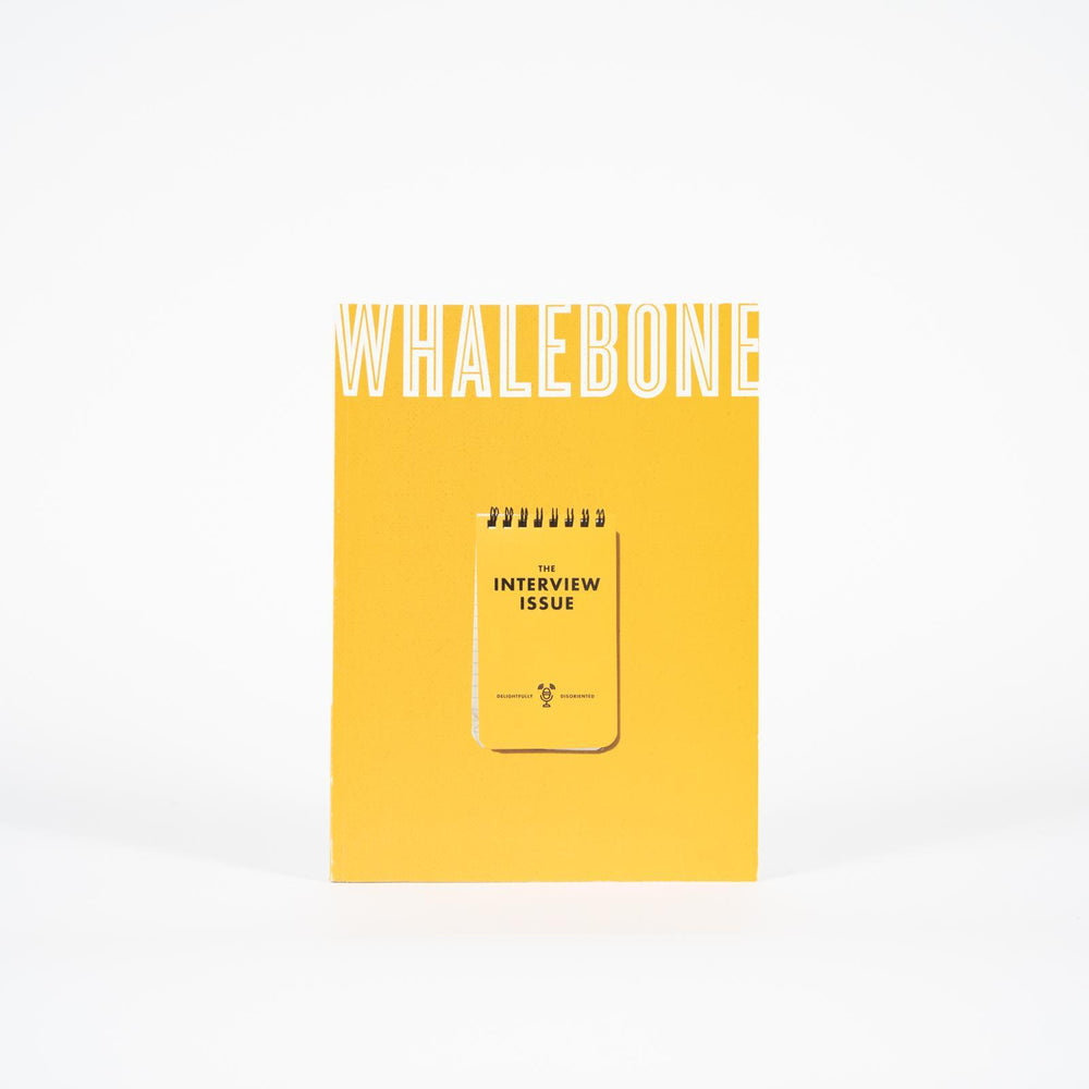 Whalebone Magazine - The Interview Issue: Vol 6 - Issue 5