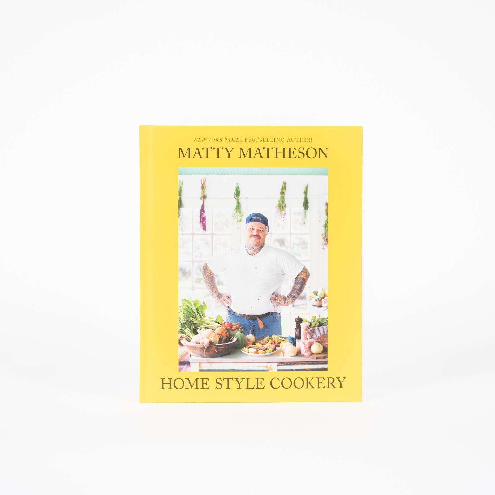 Matty Matheson - Home Style Cookery