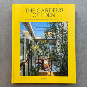 The Gardens of Eden: New Residential Garden Concepts and Architecture for a Greener Planet - Hen's Teeth Store