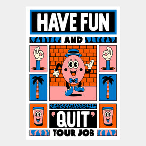 Yeye Weller: Quit Your Job - Hen's Teeth Store