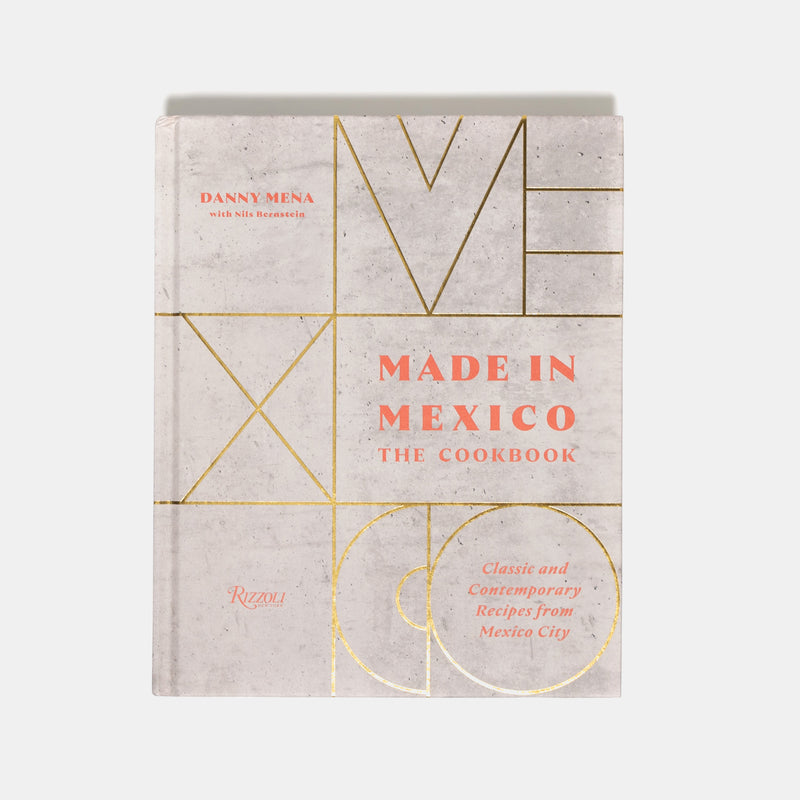Made in Mexico: The Cookbook - Hen's Teeth Store