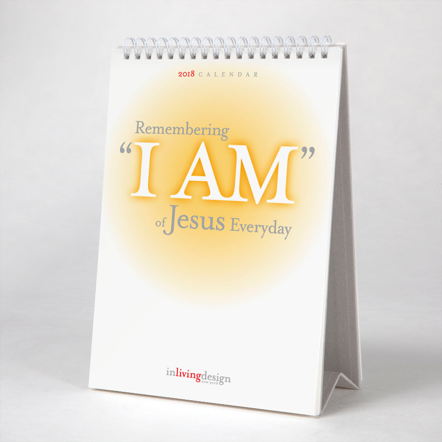 "Remembering ""I AM"" of Jesus Everyday"