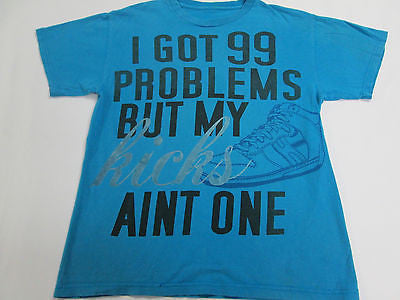 99 Problems Kicks Ain't One Shoes Skate Vintage Blue T-Shirt Retro Shirt 5