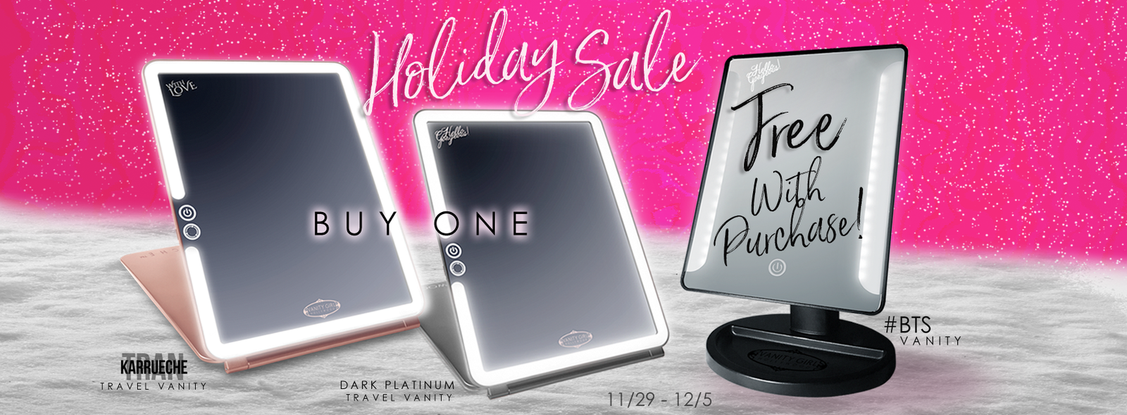 Vanity Girl Hollywood's Gift With Purchase Holiday on select Pop Up Items