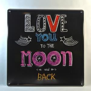 metal sign - love you to the moon and back