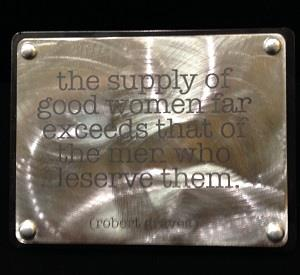 Stainless steel plaque with Robert Graves quote