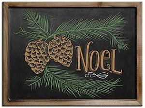 Noel framed sign with pinecones