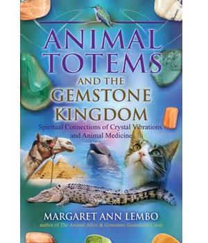 Animal Totems and the Gemstone Kingdom