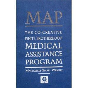 MAP The Co-Creative White Brotherhood Medical Assistance Program by Machaelle Small Wright